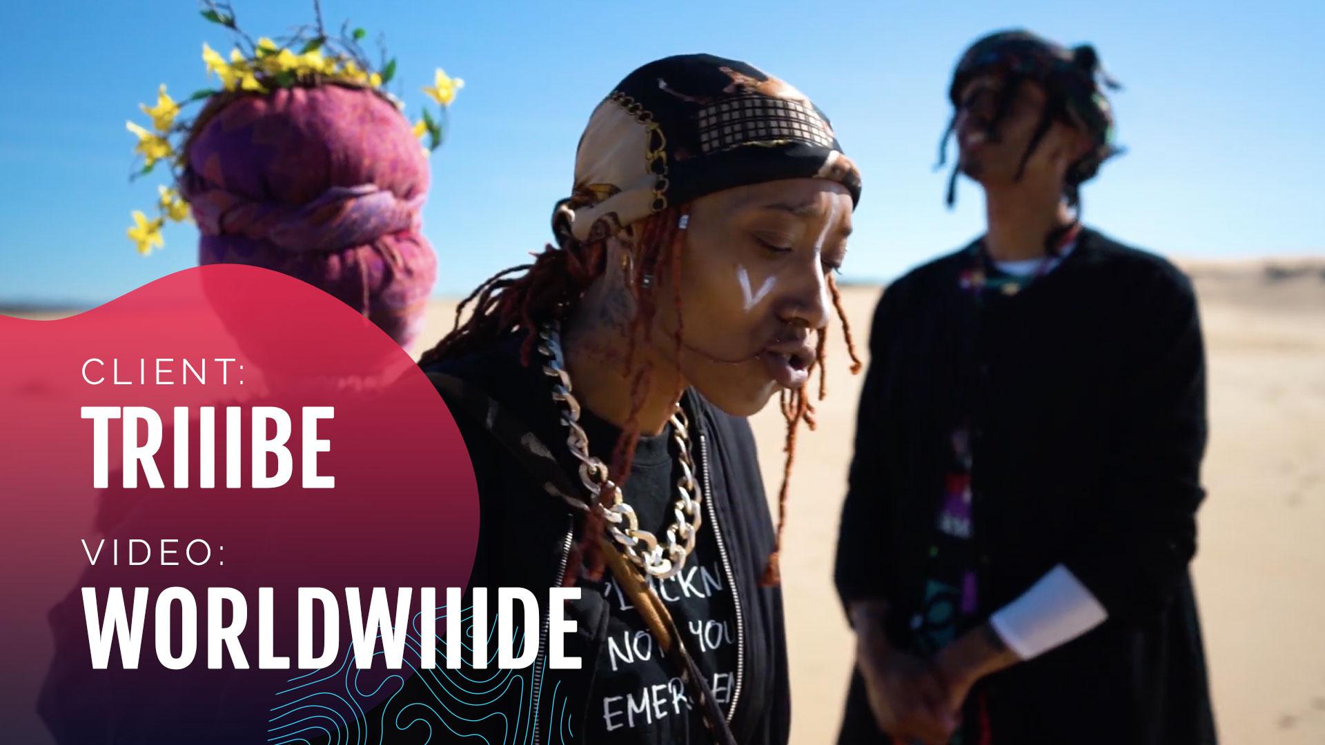 Triiibe Worldwide Music Video